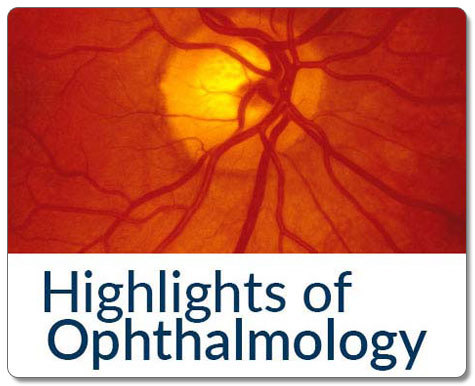 Highlights of Ophthalmology
